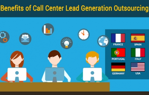 Top 5 Benefits of Call Center Lead Generation Outsourcing