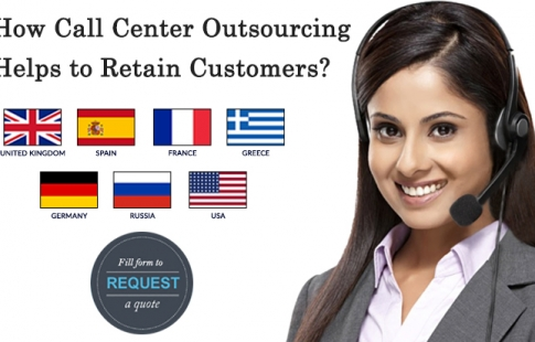 How Call Center Outsourcing Helps to Retain Customers?