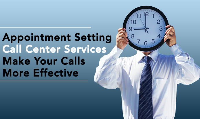 The Implications of Outsourcing Appointment Setting