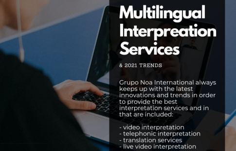 Multilingual Interpretation services in 2021 – Tips and Tricks